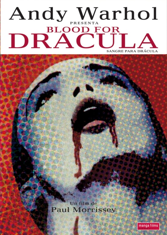 Photo:  Andy Warhol,  Blood For Dracula 1974