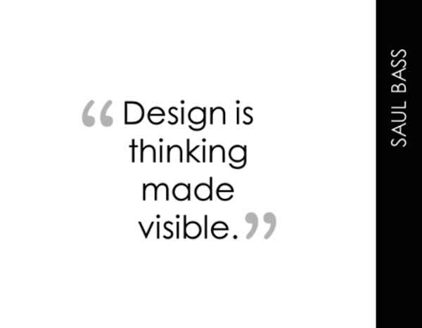 Photo:  creativity quote 004-Design-is-thinking-made-visible