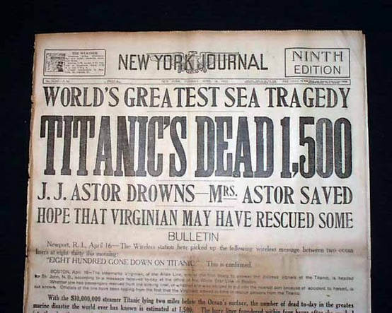 Photo:  1912 April 16, NEW YORK JOURNAL 'WORLD'S GREATEST SEA TRAGEDY', 'TITANIC'S DEAD 1,500